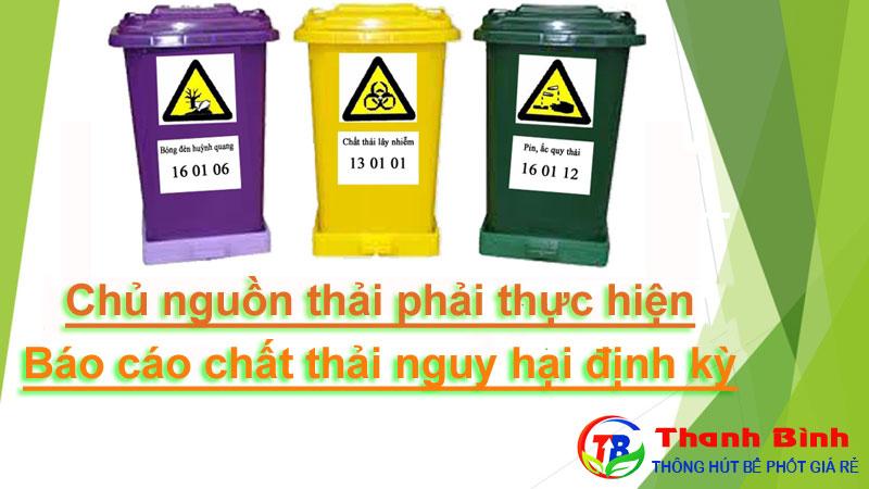 Quy định về báo cáo chất thải nguy hại